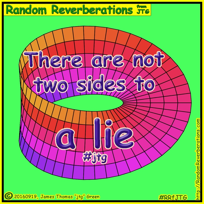 20160919-comic-rrfjtg-there-are-not-two-sides-to-a-lie-1080x1080